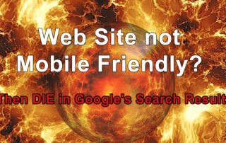 Web Site not mobile friendly?  Then DIE in Google's Search Results