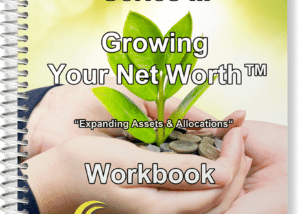 Growing Your Net Worth™