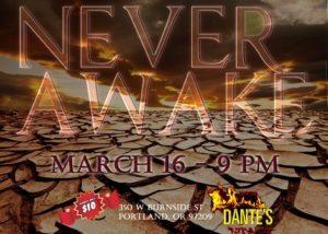 Never Awake Show Promotions
